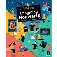 Imagining Hogwarts - A beginners guide to moviemaking