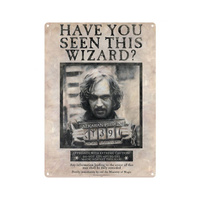 Tin Sign Have You Seen This Wizard Sirius Black Wanted