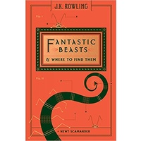 Fantastic Beasts & Where to find them - J K Rowling