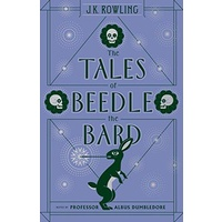 The Tales of Beedle The Bard - J K Rowling